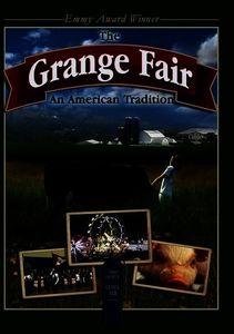 The Grange Fair: An American Tradition