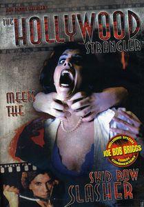 The Hollywood Strangler Meets the Skid Row Slasher