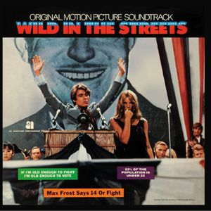 Wild in the Streets (Original Soundtrack)