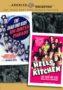 The Dead End Kids on Dress Parade /  Hell's Kitchen