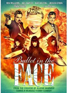Bullet in the Face: The Complete Series