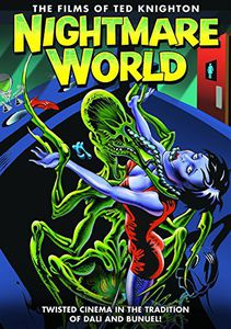 Nightmare World: The Films of Ted Knighton