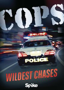 Cops: Wildest Chases