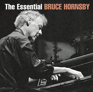 Essential Bruce Hornsby , Bruce Hornsby