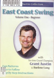 East Coast Swing With Grant Austin: Volume 1 Beginner