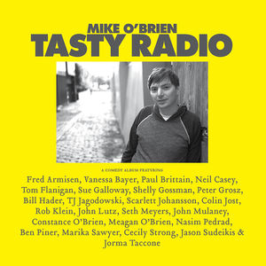 Tasty Radio [Explicit Content] , Mike O'Brien