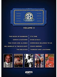 ESPN Films 30 for 30 - SEC Storied: Volume 3