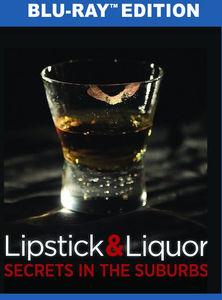 Lipstick and Liquor