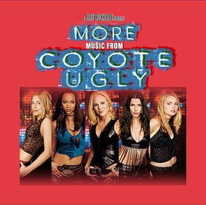 More Music from Coyote Ugly (Original Soundtrack)