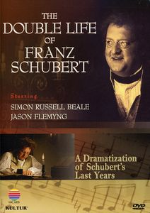 The Double Life of Franz Schubert: An Exploration of His Life and Work
