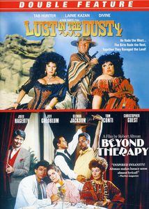 Beyond Therapy & Lust in the Dust