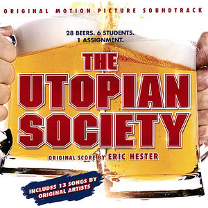 The Utopian Society: Motion Picture Soundtrack