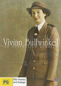 Vivian Bullwinkel: An Australian Heroine [Import]