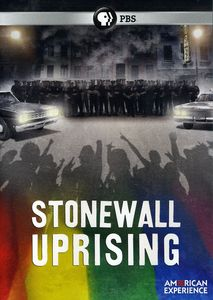 The Stonewall Uprising (American Experience)