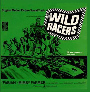 The Wild Racers (Original Soundtrack)