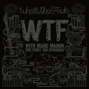 WTF: First 100 Episodes
