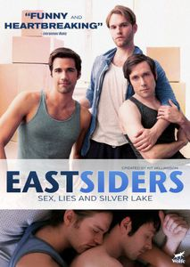 Eastsiders: Sex, Lies and Silver Lake