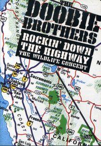 Rockin' Down the Highway: The Wildlife Concert