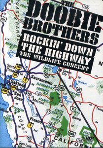 Rockin' Down the Highway: The Wildlife Concert