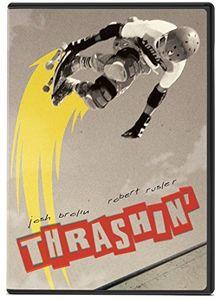 Thrashin'