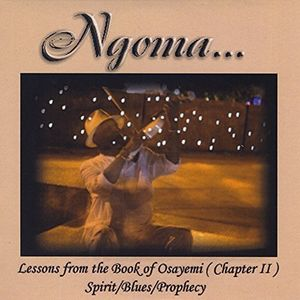 Lessons From The Book Of Osayemi (Chapter Ii) Spirit/ Blues/ Prophecy