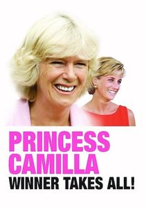 Princess Camilla: Winner Takes All!