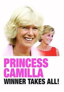 Princess Camilla: Winner Takes All!
