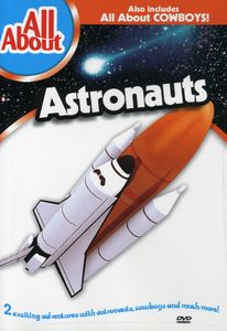 All About Astronauts & All About Cowboys