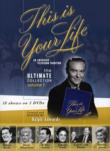 This Is Your Life: An American Television Tradition: The Ultimate Collection: Volume 1 , Ralph Edwards