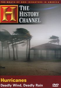 Wrath of God: Hurricanes - Deadly Wind Deadly Rain