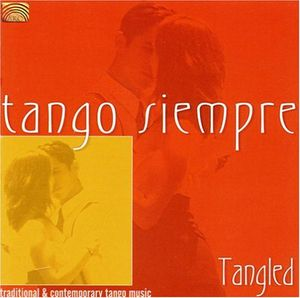 Tango Siempre: Tangled