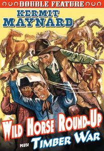 Wild Horse Round-Up /  Timber War: Double Feature