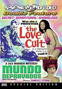 The Love Cult /  Mundo Depravados