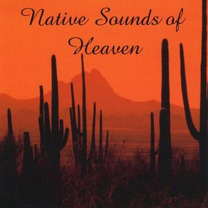 Native Sounds of Heaven