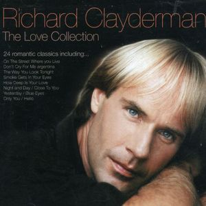 Love Collection Richard Clayderman [Import]