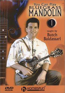 You Can Play Bluegrass Mandolin: Volume 1