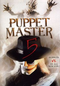 Puppet Master 5: Puppets Vs an All New Evil