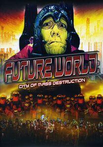 Future World: City of Mass Destruction