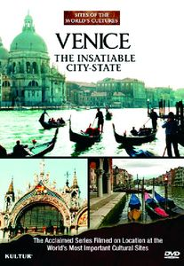 Venice: The Insatiable City State: Sites of the World's Cultures