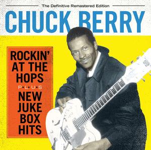 Rockin at the Hops /  New Juke Box Hits [Import] , Chuck Berry