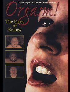 Orgasm! Faces of Ecstasy