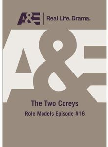 Two Coreys: Role Models