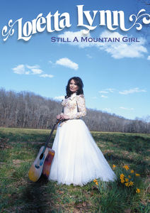 Loretta Lynn: Still a Mountain Girl