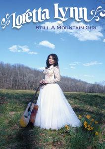 Loretta Lynn: Still a Mountain Girl