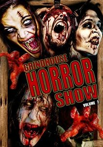 Grindhouse Horror Show: Volume 2
