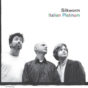 Italian Platinum , Silkworm