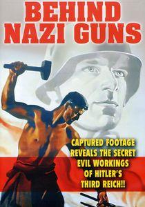 Behind Nazi Guns