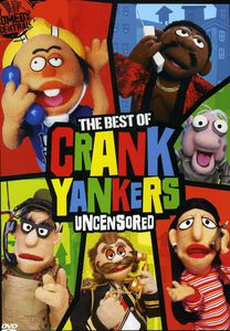 The Best of Crank Yankers Uncensored