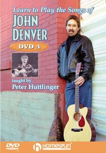 Learn to Play the Songs of John Denver: Lesson 4