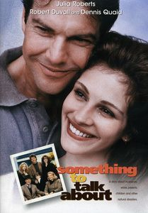 Something To Talk About , Julia Roberts